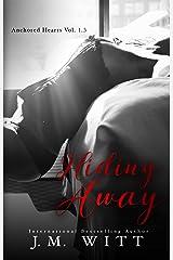 Hiding Away (Anchored Hearts Book 2) Kindle Edition