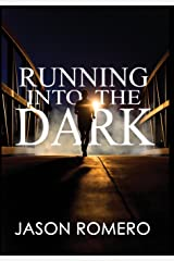Running Into the Dark: A Blind Man's Record-Setting Run Across America Hardcover