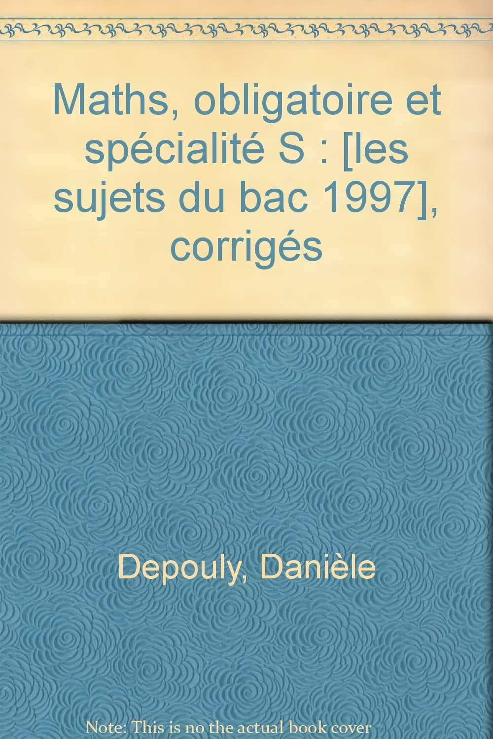 Sujets bac no12 maths t.s obligatoire + specialitecorriges (French) Paperback