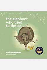 Elephant Who Tried To Tiptoe (The) Hardcover