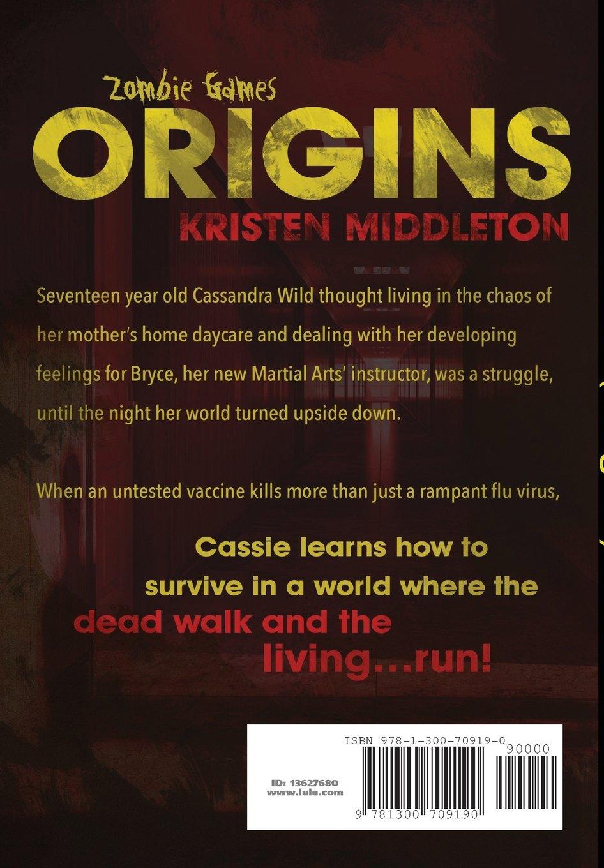 Zombie Games (origins): Kristen Middleton: 9781300709190: Amazon: Books