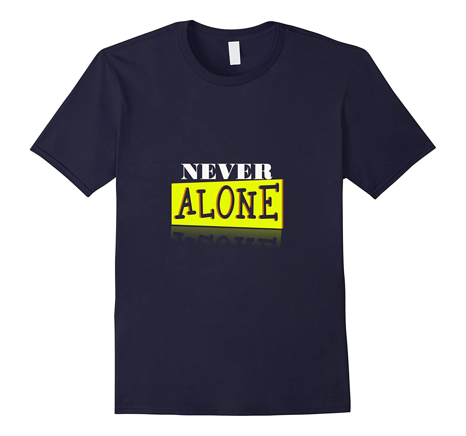 Never Alone Shirt Celebrate Recovery T Shirt Rehab NA AA