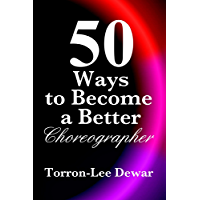 50 Ways to Become a Better Choreographer book cover