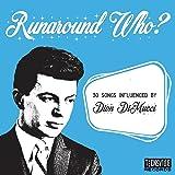 RUNAROUND WHO