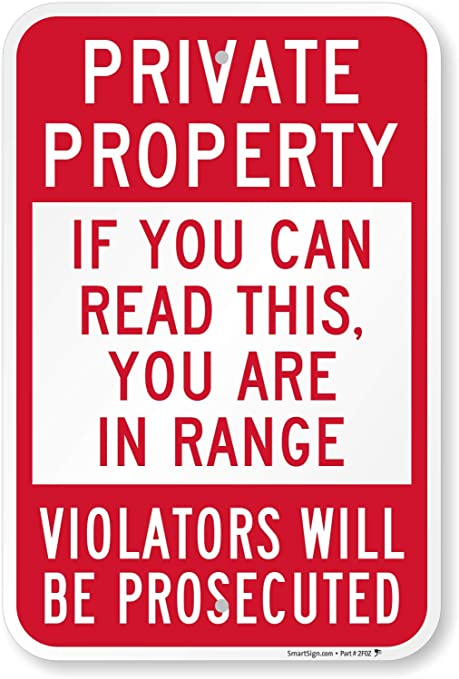 Amazon Com If You Can Read This You Re In Range Funny Private Property Sign By Smartsign 12 X 18 Aluminum Garden Outdoor