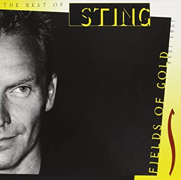 sting fields of gold the best of sting 1984 1994 amazon com music