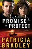 A Promise to Protect: A Novel (Logan Point) (Volume 2)