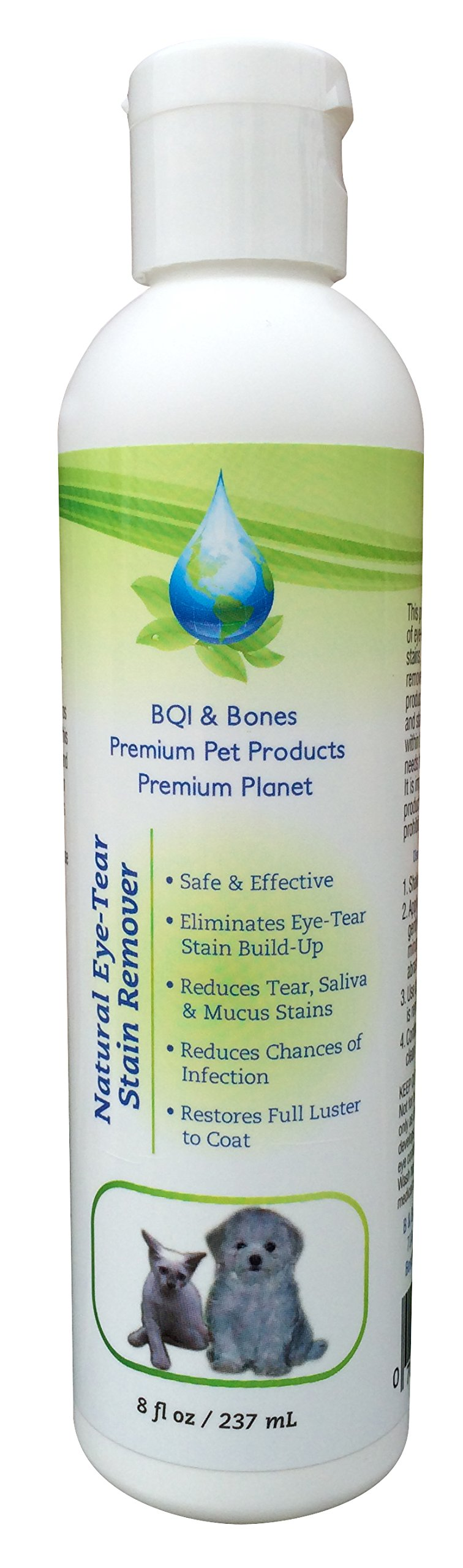 BQI & Bones Tear and Mucus Stain Remover dogs or cats Natural Plant Based Treatment to reduce long term staining Gentle Safe and Easy External Use Cleaner! Made in USA