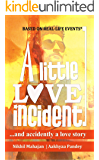 A Little Love Incident