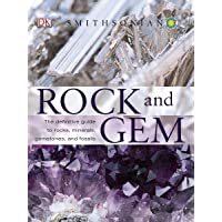 Rock and Gem: The Definitive Guide to Rocks, Minerals, Gemstones, and Fossils