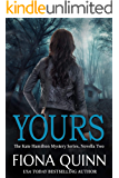 Yours (Kate Hamilton Mysteries Book 2)