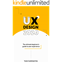UX Design 2020: The Ultimate Beginner's Guide to User Experience book cover