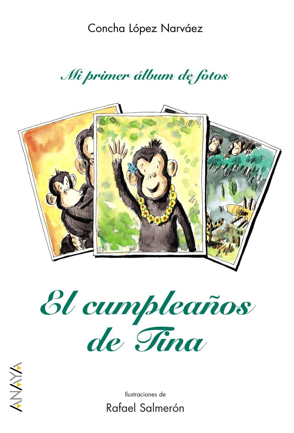 El Cumpleanos De Tina/ Tinas Birthday (Mi primer album de ...