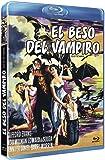 El beso del vampiro [Blu-ray]