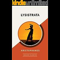 Lysistrata (AmazonClassics Edition)