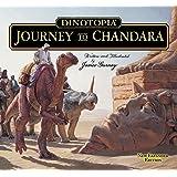 Dinotopia: Journey To Chandara (Calla Editions)