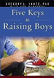 Five Keys To Raising Boys