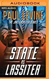 State vs. Lassiter (Jake Lassiter Legal Thrillers)