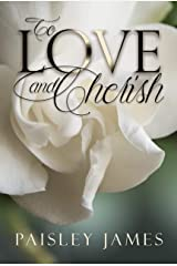 To Love and Cherish: A Pride and Prejudice Variation Kindle Edition