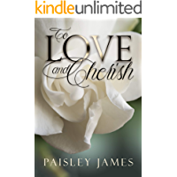 To Love and Cherish: A Pride and Prejudice Variation