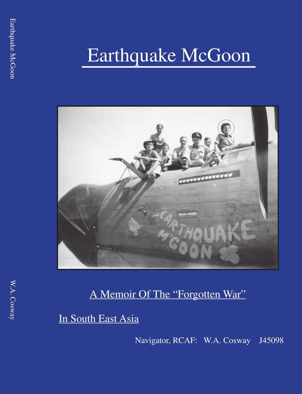 "Read Online Earthquake McGoon: A Memoir of The ""Forgotten War"" in South East Asia pdf epub"