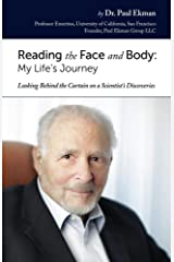 Reading the Face and Body: My Life's Journey Kindle Edition