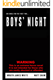 Boys' Night: An Extreme Horror (English Edition)