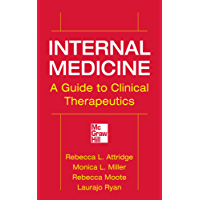 Internal Medicine A Guide to Clinical Therapeutics