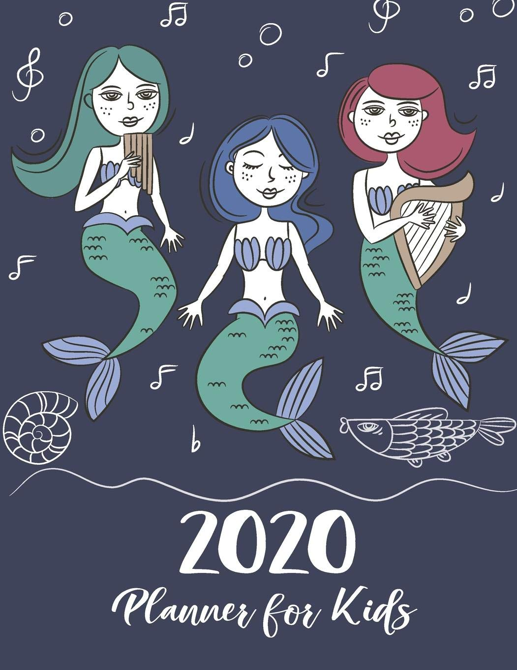 Kids December Calendar 2020 2020 Planner For Kids: Mermaids Sea Cover | Children's Daily