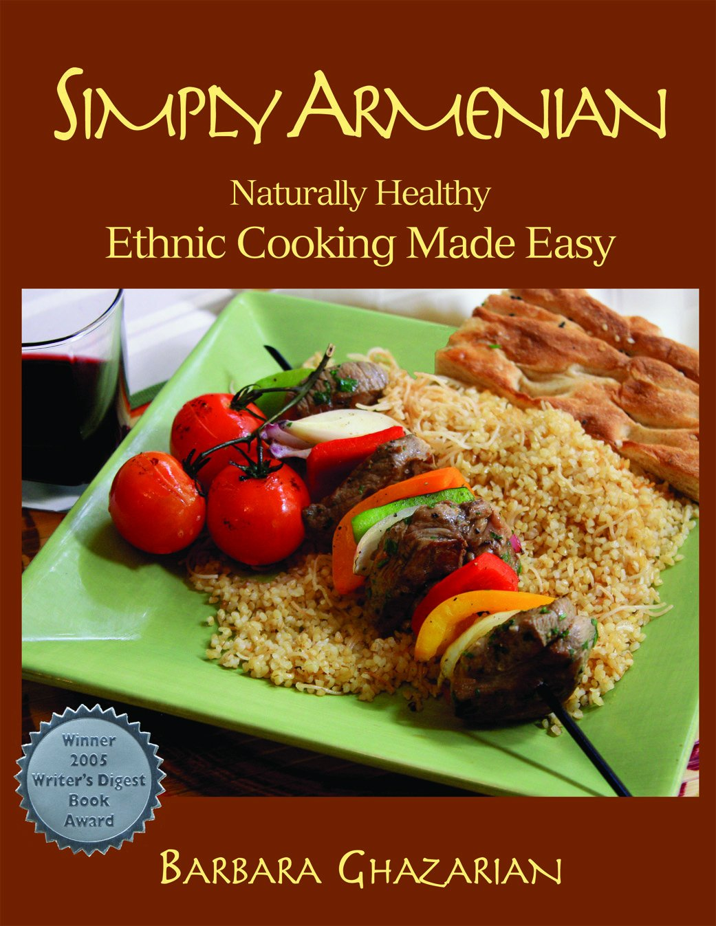 Simply Armenian Naturally Healthy Cooking