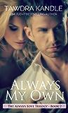 Always My Own: A Small Town Georgia Romance (Small Town Georgia Romances Book 6)