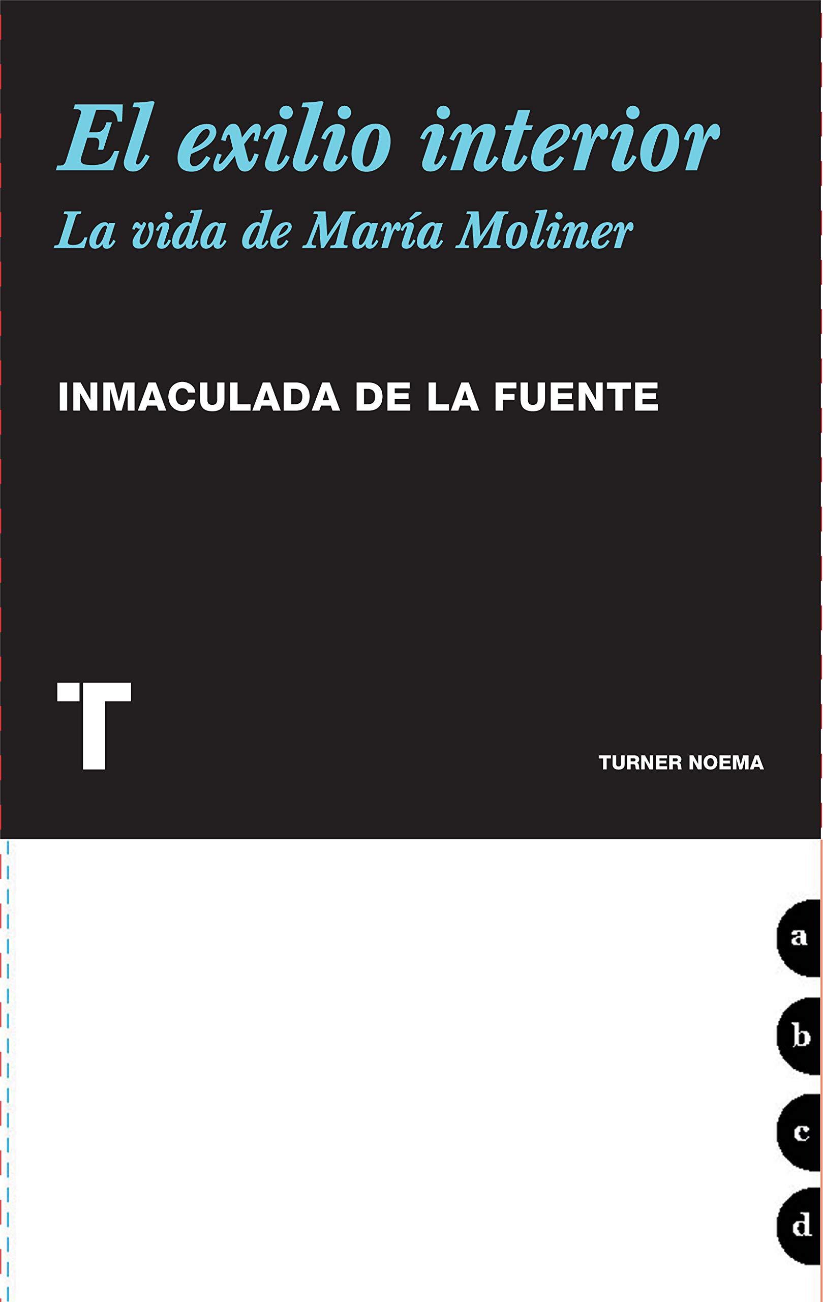 El exilio interior: La vida de María Moliner (Noema): Amazon.es: Inmaculada De La Fuente: Libros