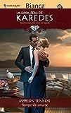 Tiempo de amarse (La Casa Real de Karedes)