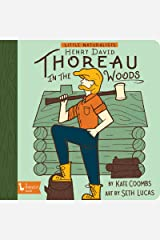 Little Naturalists Henry David Thoreau in the Woods Board book