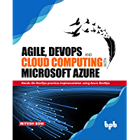 Agile, DevOps and Cloud Computing with Microsoft Azure (English Edition)