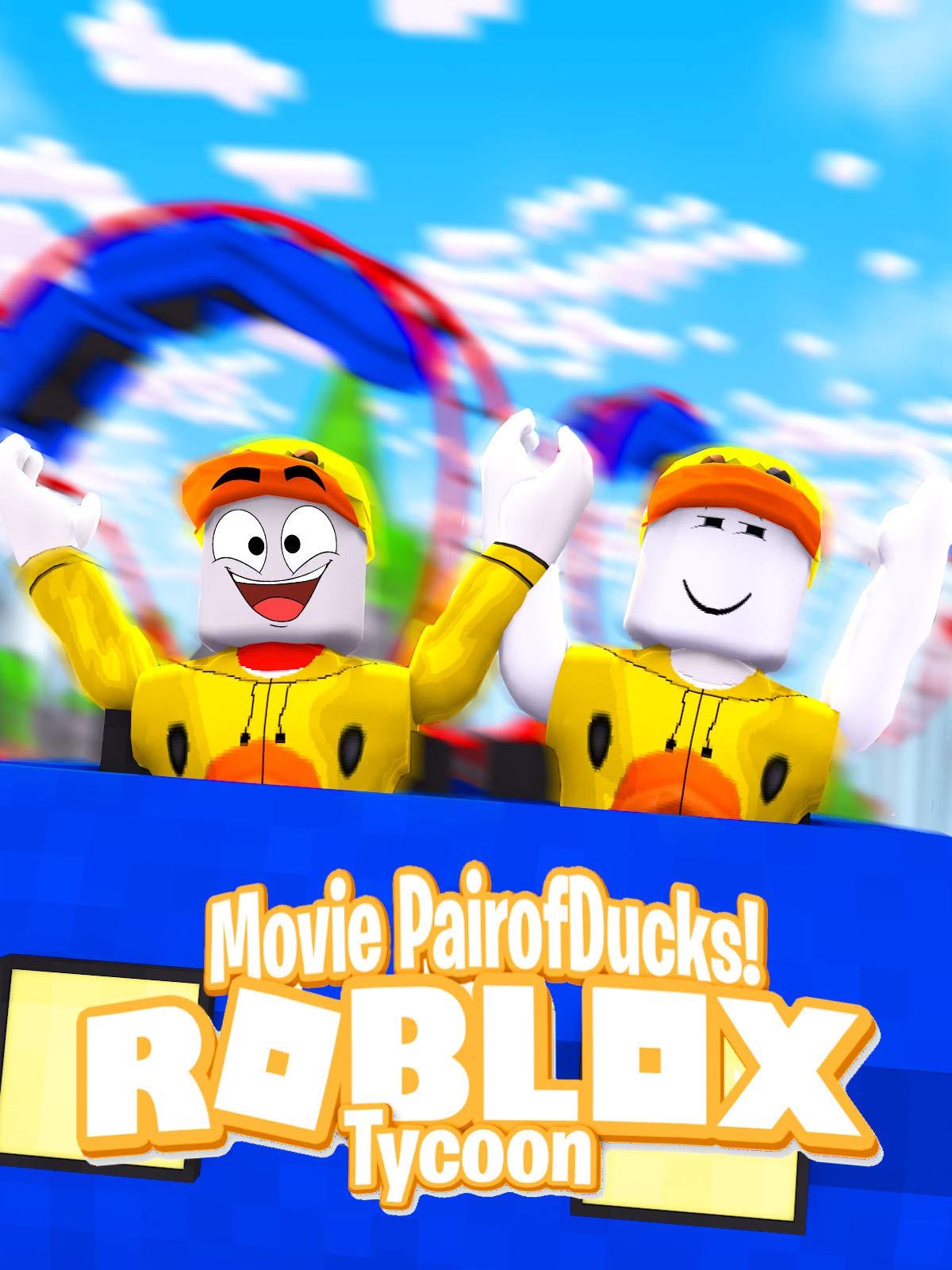 Amazon Com Watch Roblox Tycoon Movie Pairofducks Prime Video
