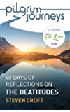 Pilgrim Journeys: The Beatitudes