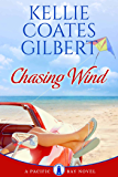Chasing Wind (The Pacific Bay Series Book 3)