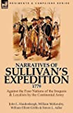 Narratives of Sullivan's Expedition, 1779: Against the Four Nations of the Iroquois & Loyalists by the Continental Army