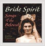 Bride Spirit: Songs of the Beloved