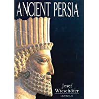 Ancient Persia: From 550 Bc to 650 Ad