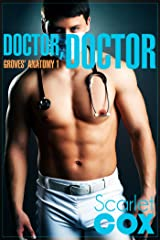 Doctor, Doctor (Groves' Anatomy Book 1) Kindle Edition