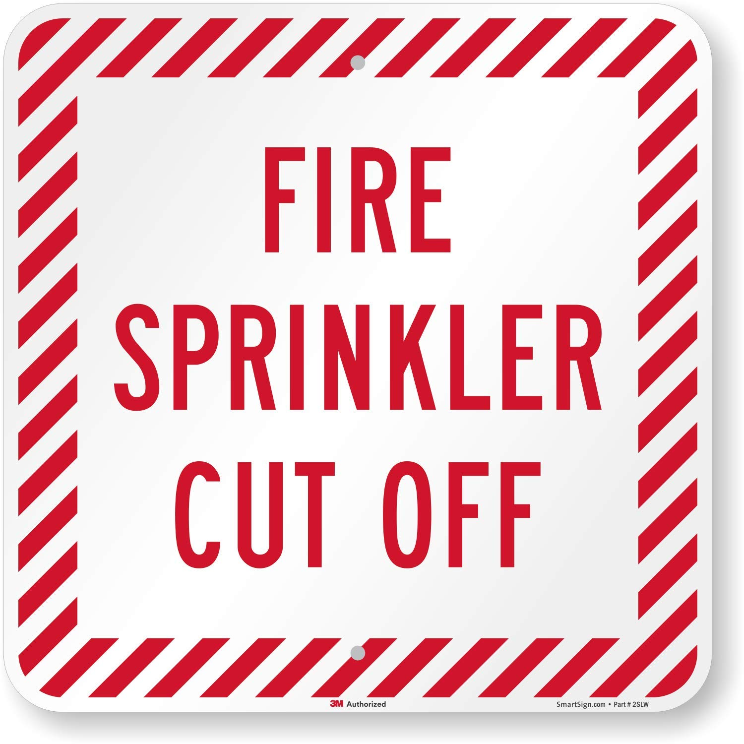 Fire Sprinkler Cut Off Sign By SmartSign 18 x 18 3M High Intensity Grade Reflective Aluminum