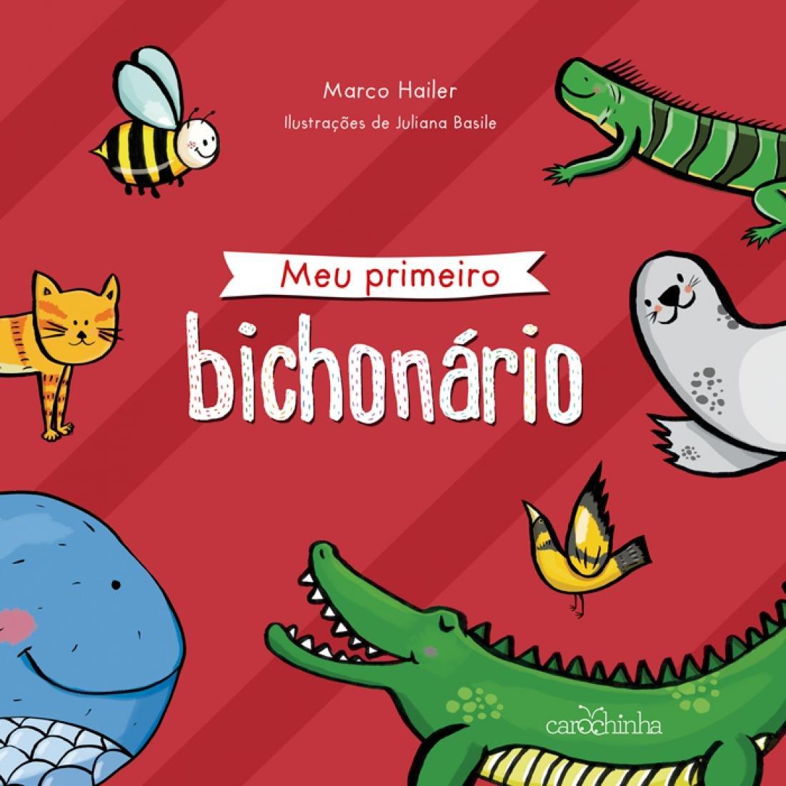 Amazon Com Meu Primeiro Bichonario 9788566438192 Marco Antonio