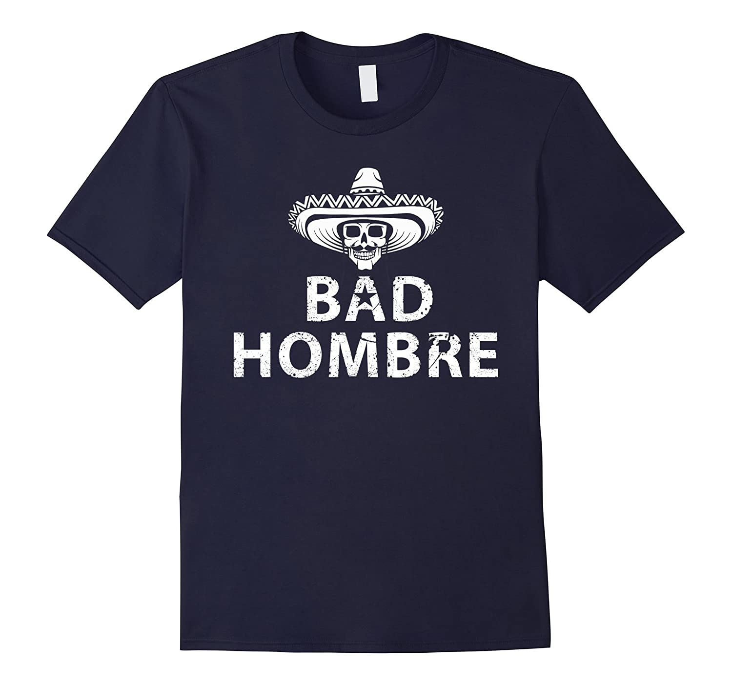 Bad Hombres T Shirt Nasty Women-BN