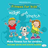 Wiggle and Stretch: Fitness for Kids Action Songs