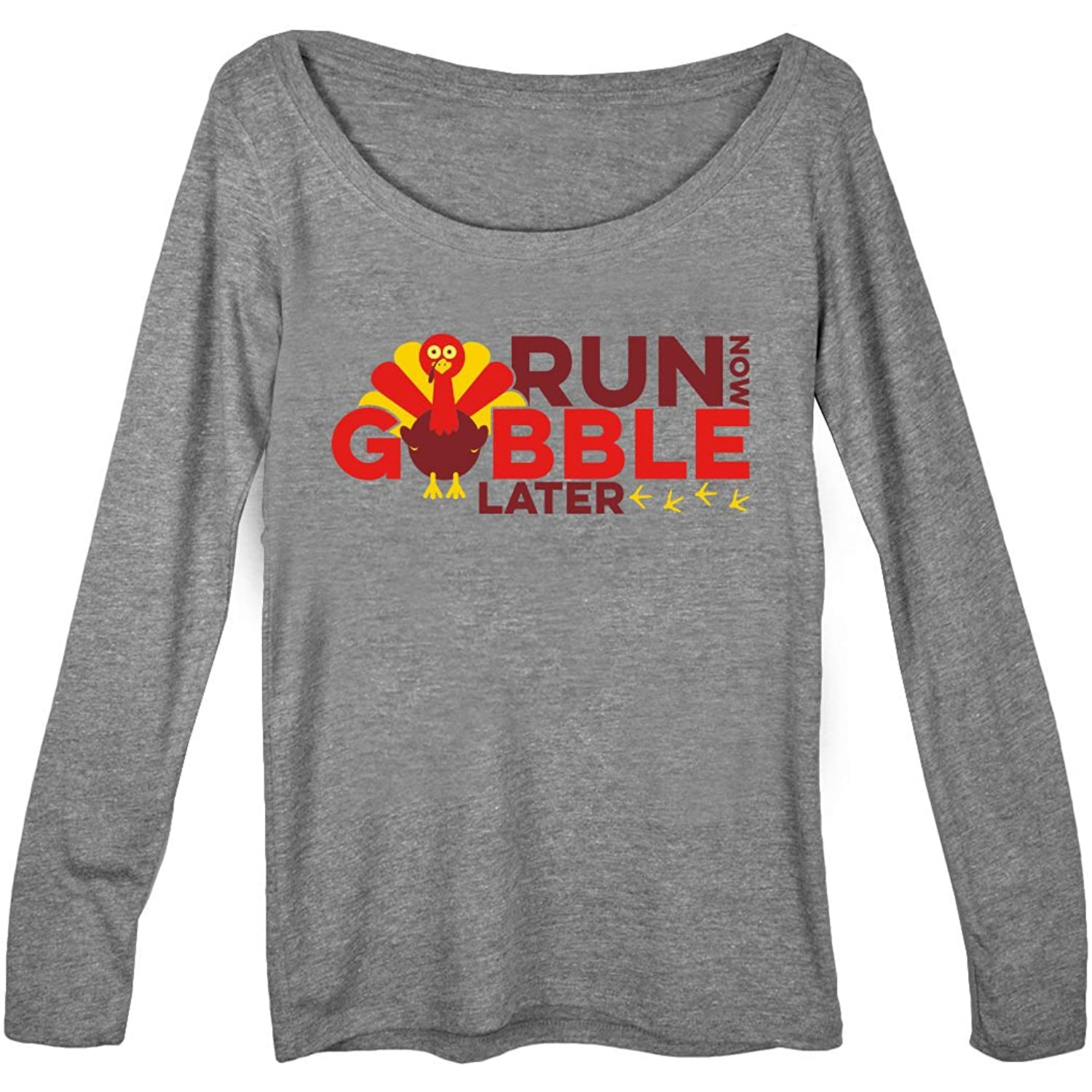 Gone For a Run Women's Runner Scoop Neck Long Sleeve Tee Run Now Gobble Later