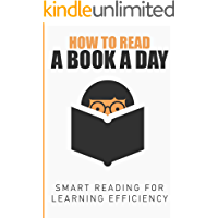 How To Read A Book A Day: Smart Reading For Learning Efficiency (English Edition)