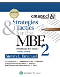 Strategies and Tactics for the MBE II (Bar Review Series)