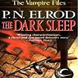 The Dark Sleep: Vampire Files, Book 8